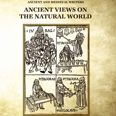Ancient Views on the Natural World