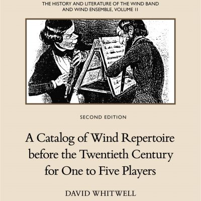 The History and Literature of the Wind Band and Wind Ensemble, vol. 11