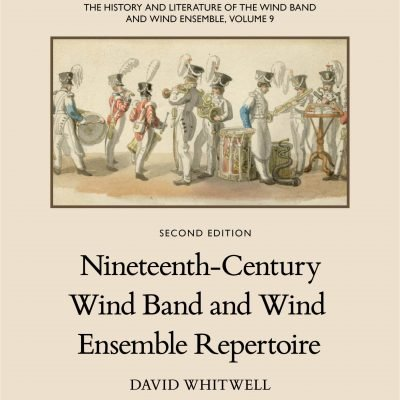 The History and Literature of the Wind Band and Wind Ensemble, vol. 9